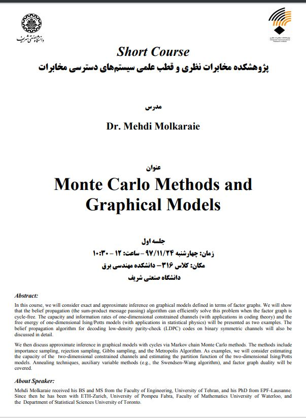 "Short Course On ""Monte Carlo Methods and Graphical Models"", Dr. Mehdi Molkaraie"